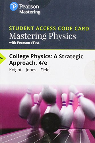 Mastering Physics With Pearson Etext Standalone Access Card for College Physics: A Strategic Approach  2018 9780134702353 Front Cover