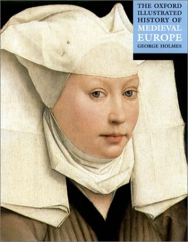 Oxford Illustrated History of Medieval Europe   2001 edition cover