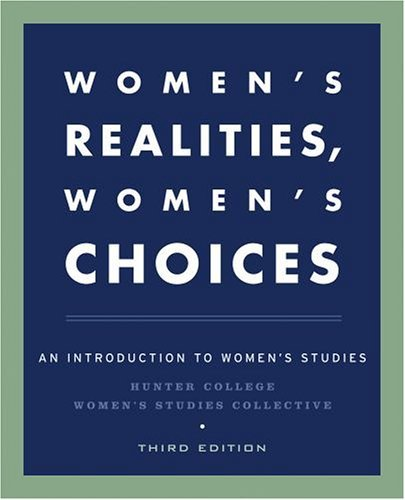 Women's Realities, Women's Choices An Introduction to Women's Studies 3rd 2005 (Revised) edition cover