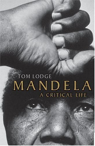 Mandela A Critical Life  2007 9780199219353 Front Cover