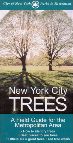 New York City Trees A Field Guide for the Metropolitan Area  2002 edition cover