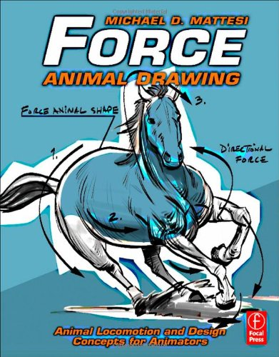 Force: Animal Drawing Animal locomotion and design concepts for Animators  2011 9780240814353 Front Cover