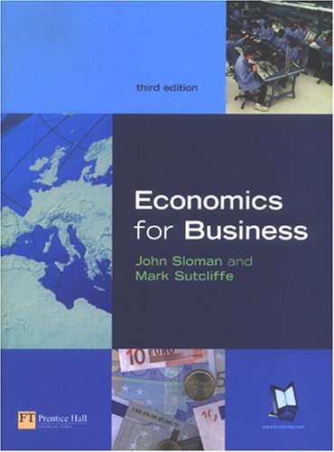 Economics for Business  3rd 2004 (Revised) 9780273683353 Front Cover