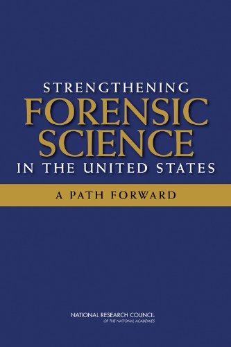 Strengthening Forensic Science in the United States A Path Forward  2009 edition cover