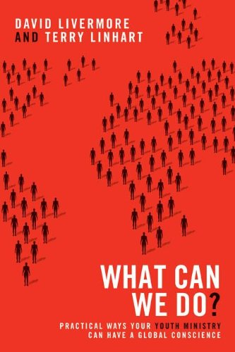 What Can We Do? - Practical Ways Your Youth Ministry Can Have a Global Conscience   2011 9780310670353 Front Cover
