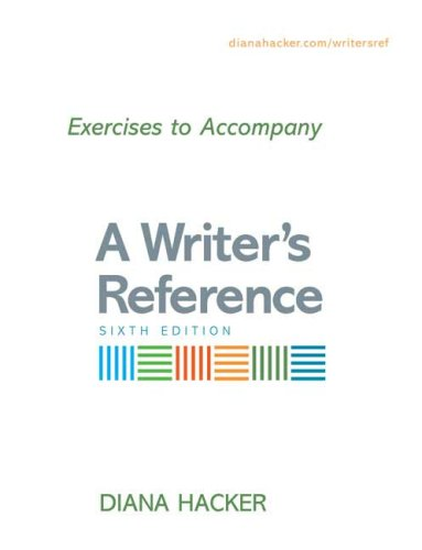 Exercises to Accompany a Writer's Reference  6th 2007 edition cover