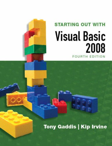 Starting Out with Visual Basic 2008  4th 2009 edition cover