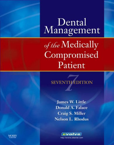 Dental Management of the Medically Compromised Patient  7th 2007 (Revised) edition cover