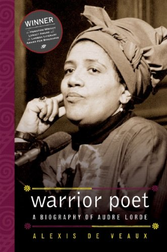 Warrior Poet A Biography of Audre Lorde  2006 edition cover