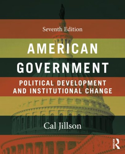 American Government Political Development and Institutional Change 7th 2013 (Revised) 9780415537353 Front Cover
