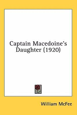 Captain Macedoine's Daughter  N/A 9780548932353 Front Cover