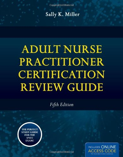 Adult Nurse Practitioner Certification Review Guide  5th 2013 (Revised) 9780763775353 Front Cover