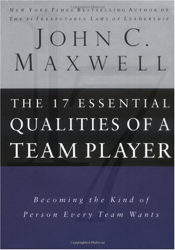 17 Essential Qualities of a Team Player Becoming the Kind of Person Every Team Wants  2002 edition cover