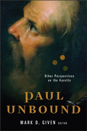Paul Unbound Other Perspectives on the Apostle  2010 edition cover