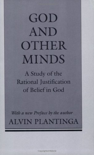 God and Other Minds A Study of the Rational Justification of Belief in God N/A 9780801497353 Front Cover