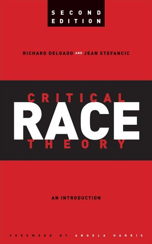 Critical Race Theory An Introduction 2nd 2011 edition cover
