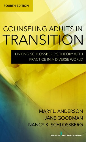 Counseling Adults in Transition Linking Schlossberg's Theory with Practice in a Diverse World 4th 2011 edition cover