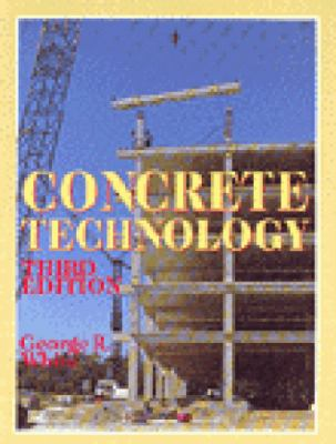Concrete Technology  3rd 1991 (Revised) edition cover