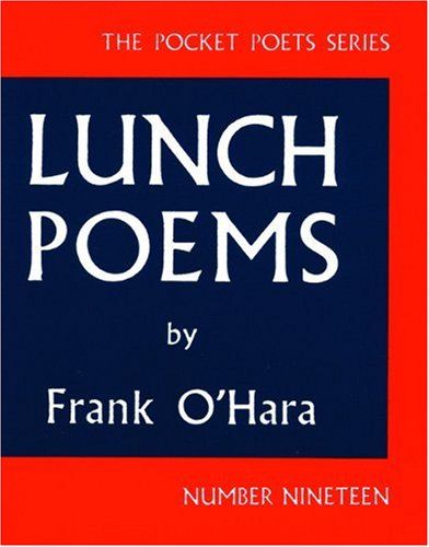 Lunch Poems  N/A edition cover