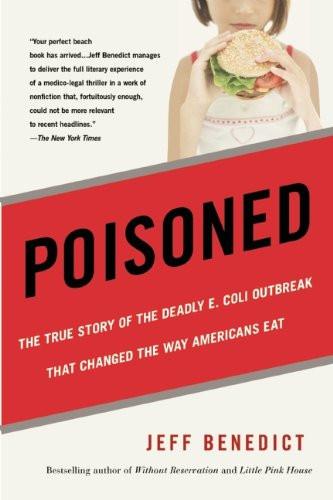 Poisoned The True Story of the Deadly E. Coli Outbreak That Changed the Way Americans Eat N/A edition cover