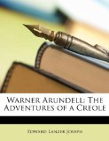 Warner Arundell The Adventures of a Creole N/A edition cover
