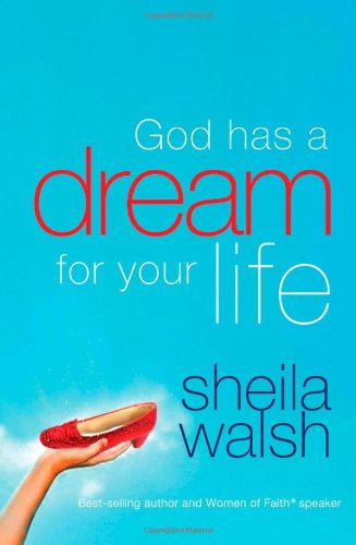 God Has a Dream for Your Life   2009 9781400280353 Front Cover