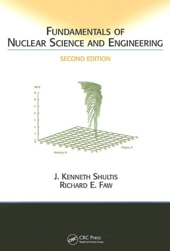 Fundamentals of Nuclear Science and Engineering  2nd 2015 (Revised) edition cover