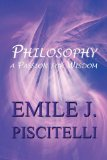 Philosophy A Passion for Wisdom  2010 edition cover