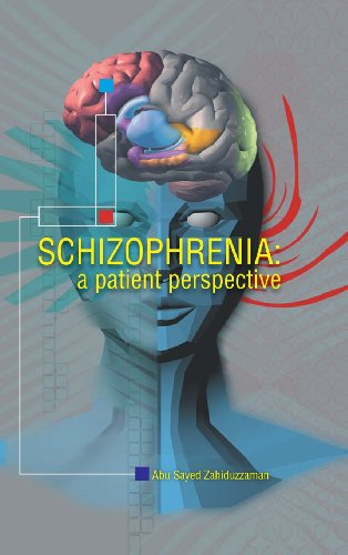 Schizophrenia A Patient Perspective  2013 9781491820353 Front Cover