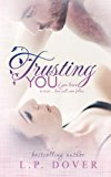 Trusting You  N/A 9781492737353 Front Cover
