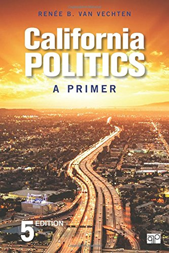 California Politics: A Primer  2018 9781506380353 Front Cover