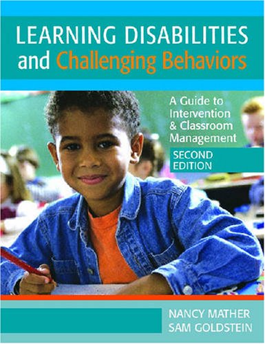 Learning Disabilities and Challenging Behaviors A Guide to Intervention and Classroom Management 2nd 2008 edition cover