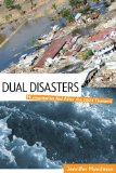 Dual Disasters Humanitarian Aid after the 2004 Tsunami  2010 edition cover
