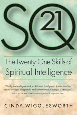 SQ 21 The Twenty-One Skills of Spiritual Intelligence  2012 edition cover