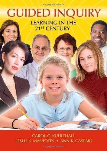Guided Inquiry Learning in the 21st Century  2007 edition cover
