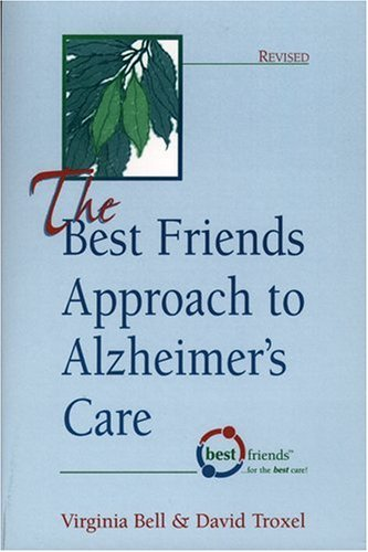 Best Friends Approach to Alzheimer's Care   2003 (Revised) edition cover