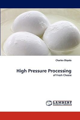 High Pressure Processing  N/A 9783838377353 Front Cover