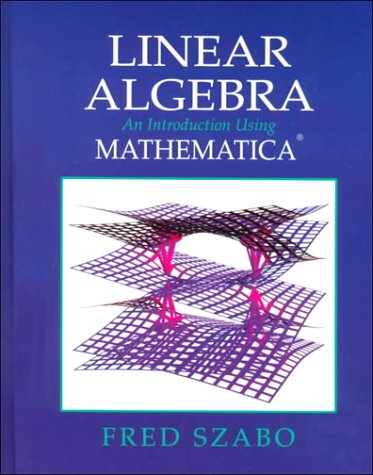 Linear Algebra with Mathematica An Introduction Using Mathematica  2000 edition cover