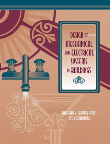 Design of Mechanical and Electrical Systems in Buildings   2004 edition cover
