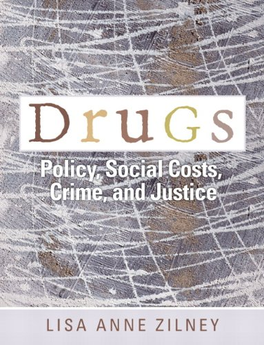Drugs Policy, Social Costs, Crime, and Justice  2011 edition cover