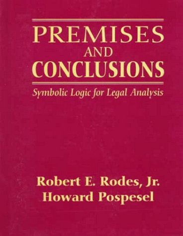 Premises and Conclusions Symbolic Logic for Legal Analysis  1997 edition cover