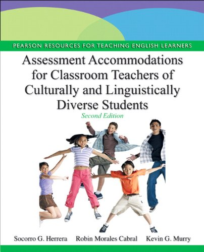 Assessment Accommodations for Classroom Teachers of Culturally and Linguistically Diverse Students  2nd 2013 (Revised) edition cover