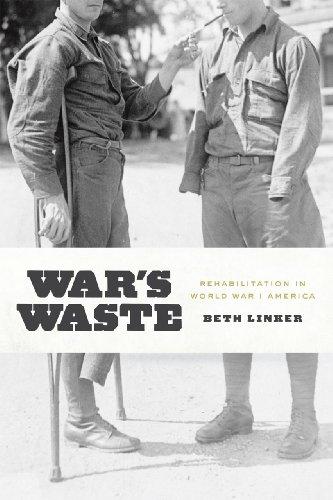 War's Waste Rehabilitation in World War I America  2014 edition cover