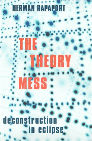 Theory Mess Deconstruction in Eclipse  2001 9780231121354 Front Cover