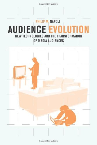 Audience Evolution New Technologies and the Transformation of Media Audiences  2010 edition cover