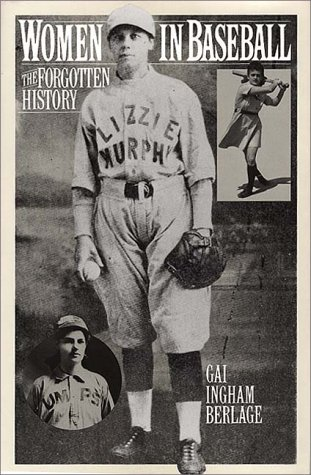 Women in Baseball The Forgotten History  1994 edition cover