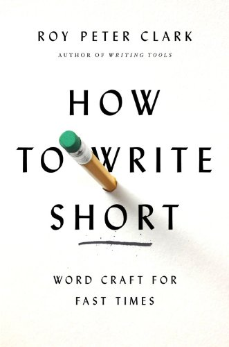 How to Write Short Word Craft for Fast Times  2013 edition cover