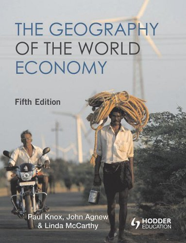 Geography of the World Economy  5th 2008 (Revised) edition cover