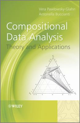 Compositional Data Analysis Theory and Applications  2011 9780470711354 Front Cover