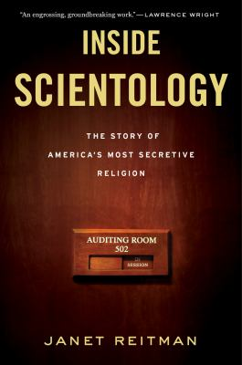 Inside Scientology The Story of America's Most Secretive Religion  2011 edition cover